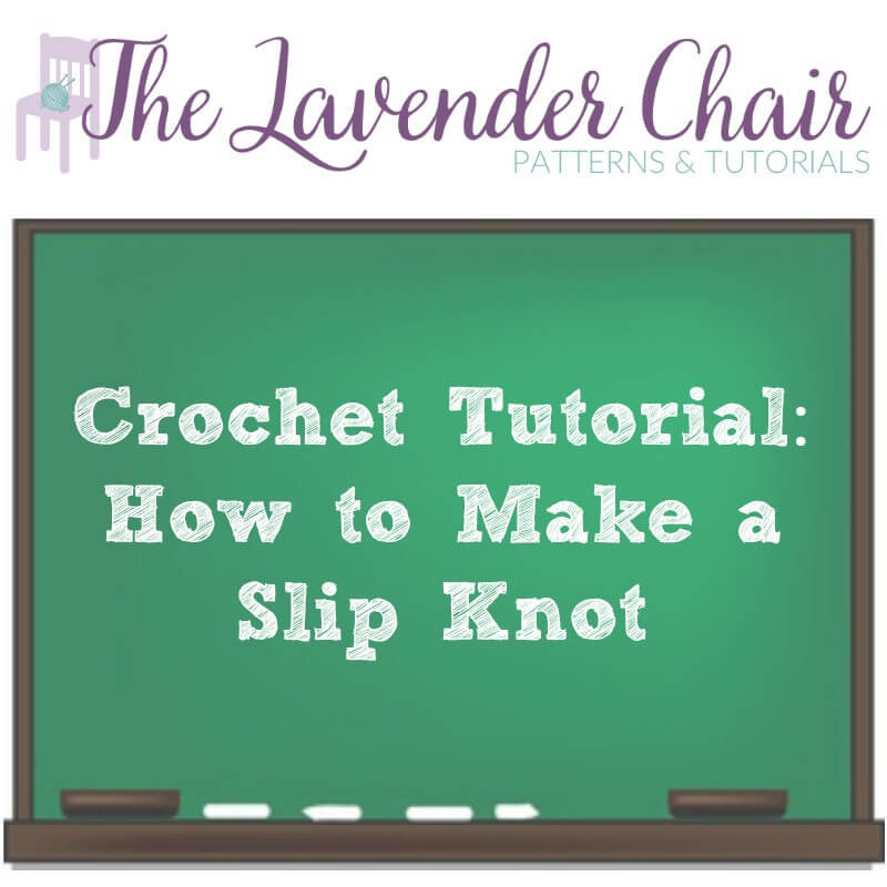 Crochet Tutorial: How To Make A Slip Knot