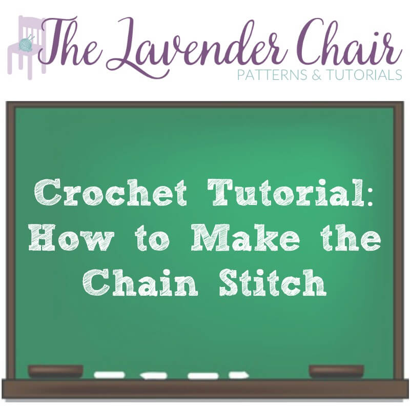 Crochet Tutorial: How To Make The Chain Stitch