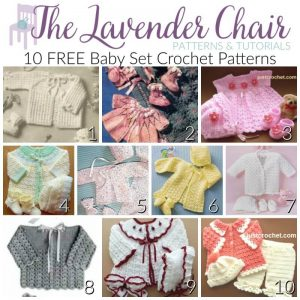 60f800e54 FREE Baby Set Crochet Patterns - The Lavender Chair