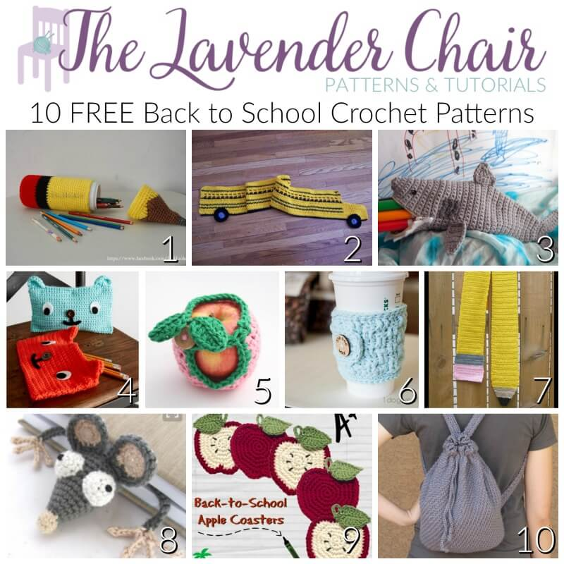 Free Back To School Crochet Patterns The Lavender Chair