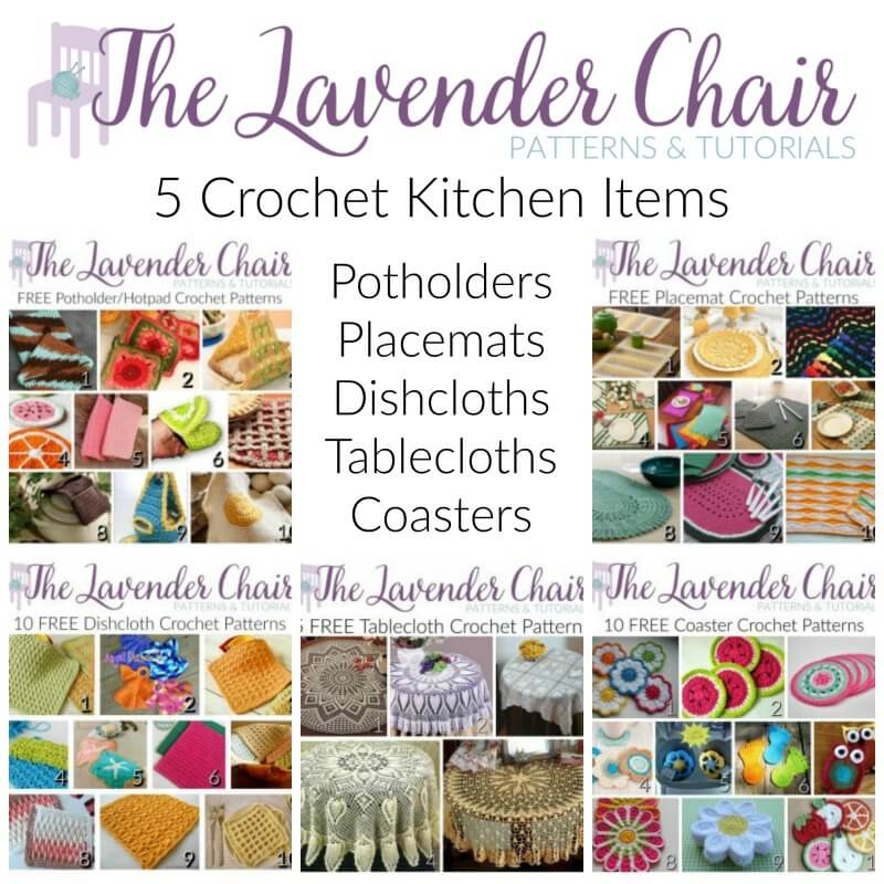 5 Crochet Kitchen Items The Lavender Chair