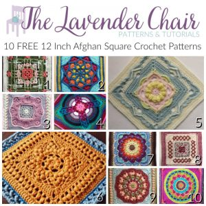 10 FREE 12 Inch Afghan Square Crochet Patterns