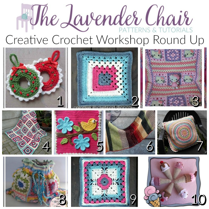 Creative Crochet Workshop Round Up The Lavender Chair