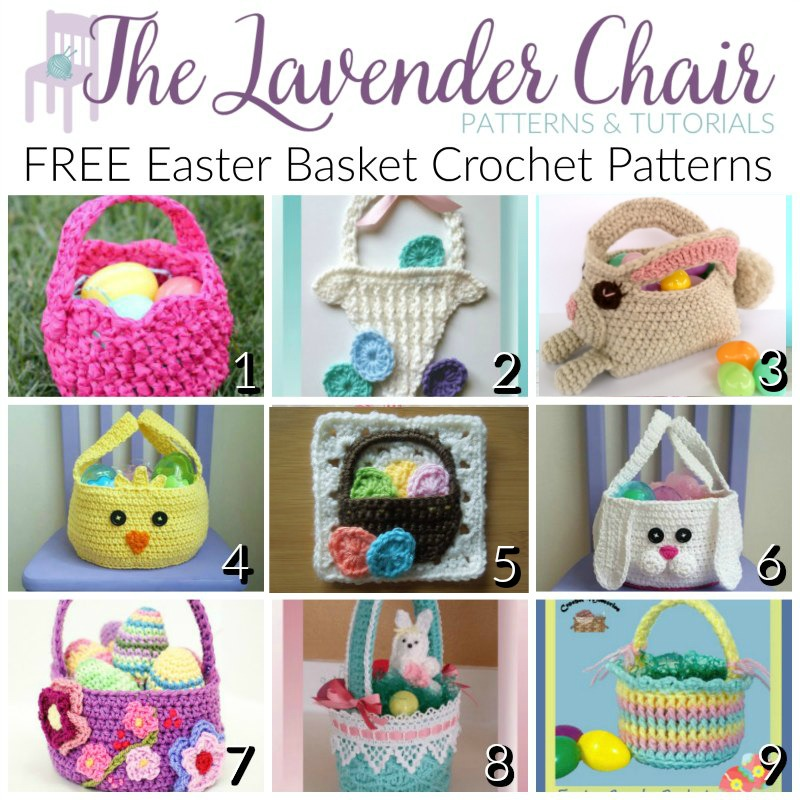 Free Easter Basket Crochet Patterns - The Lavender Chair